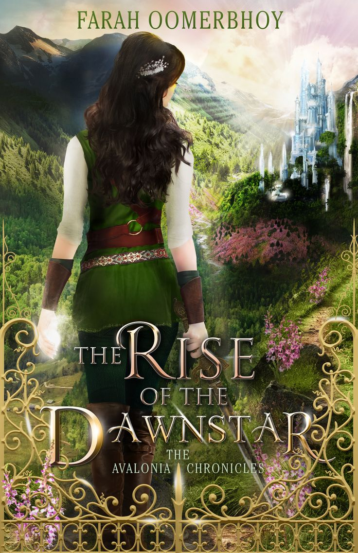 The Rise of the Dawnstar (Avalonia Chronicles #2) by Farah Oomerbhoy