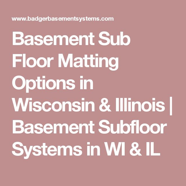 25 Best Basement Subfloor Ideas On Pinterest Flooring