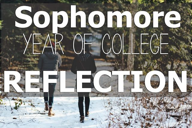 Sophomore Year Reflection