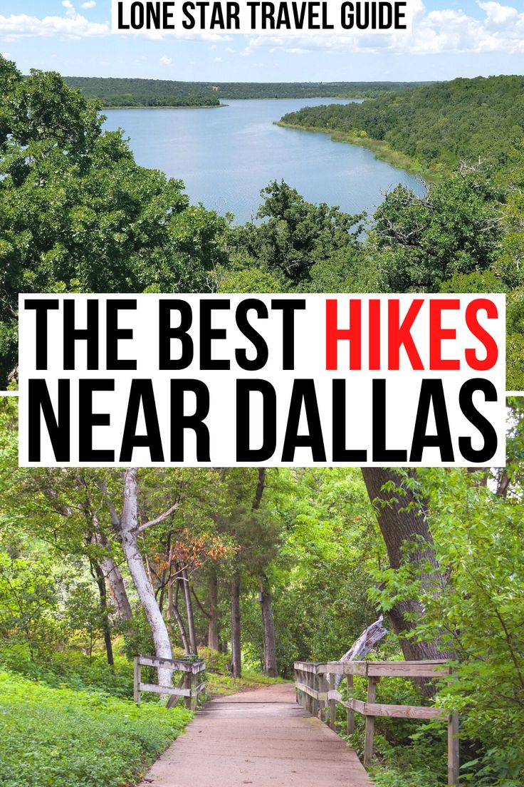 Hiking in Dallas: 19 Best Trails in + Near the City in ...