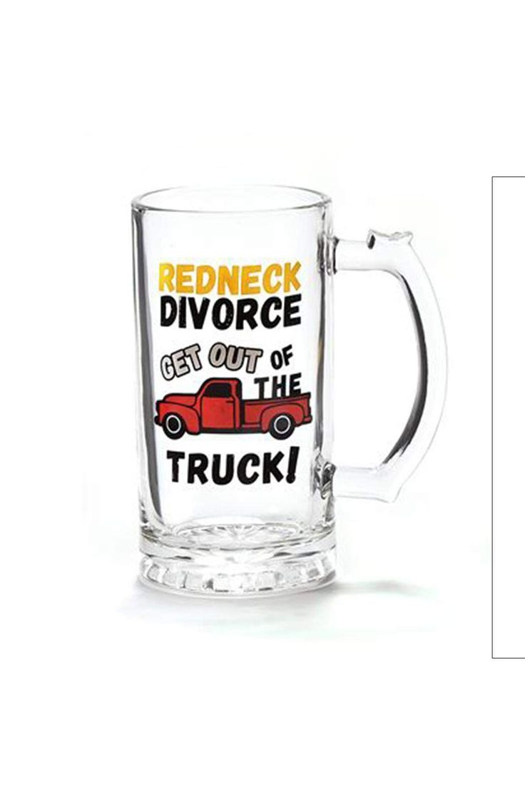 "Redneck Divorce get out of the truck mug.    3"" W x 6"" H   Redneck Divorce Mug by Gift Craft. Home & Gifts - Home Decor - Dining Missouri"