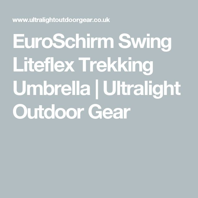 EuroSchirm Swing Liteflex Trekking Umbrella | Ultralight Outdoor Gear