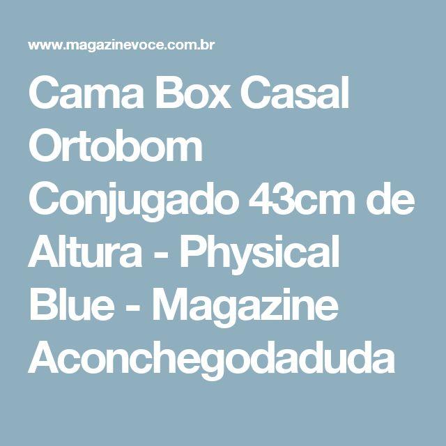 Cama Box Casal Ortobom Conjugado 43cm de Altura - Physical Blue - Magazine Aconchegodaduda
