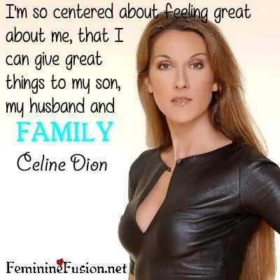 Best Celine Dion Quotes - NSF - Music Magazine