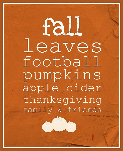 Google Image Result for http://2.bp.blogspot.com/-ASSQcZ3lGAA/TpwtCH0gp5I/AAAAAAAABRs/scqT3Qbrsds/s1600/fall%2Bprintable.jpg: Favorit Things, Fall Decoration, Favorit Time, Fall Leaves, Fall Printables, Fall Time, Fall Halloween, Favorit Seasons, Fall Seasons