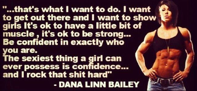 Dana Linn Bailey quote.