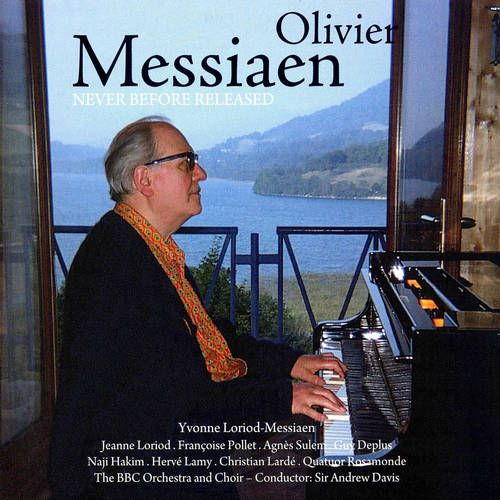 Olivier Messiaen - Never Before Released [CD]