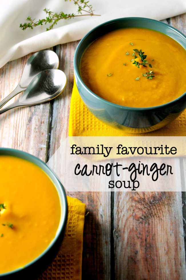 "Our Family's Favourite carrot-ginger soup . First spoonful is always followed by ""Mmmmm."" 