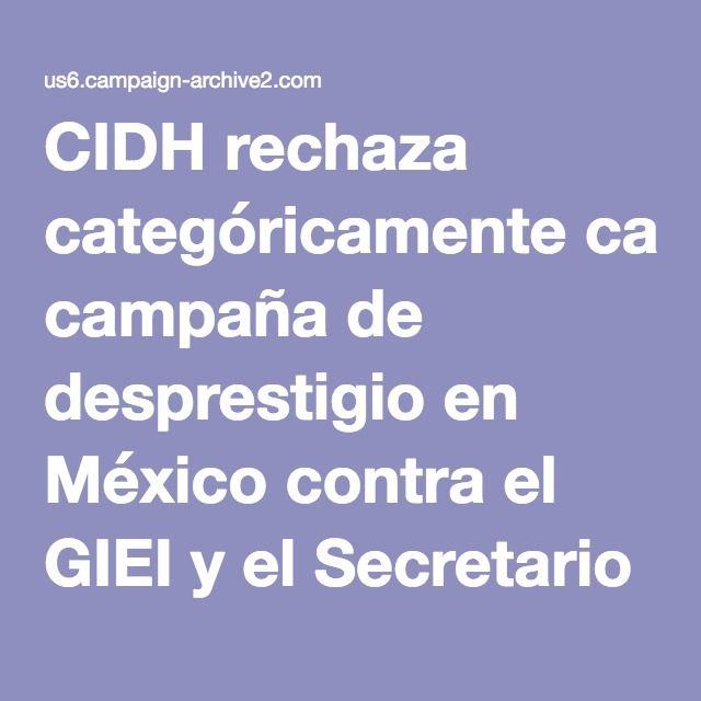 CIDH rechaza categóricamente campaña de desprestigio en México contra el GIEI y el Secretario Ejecutivo