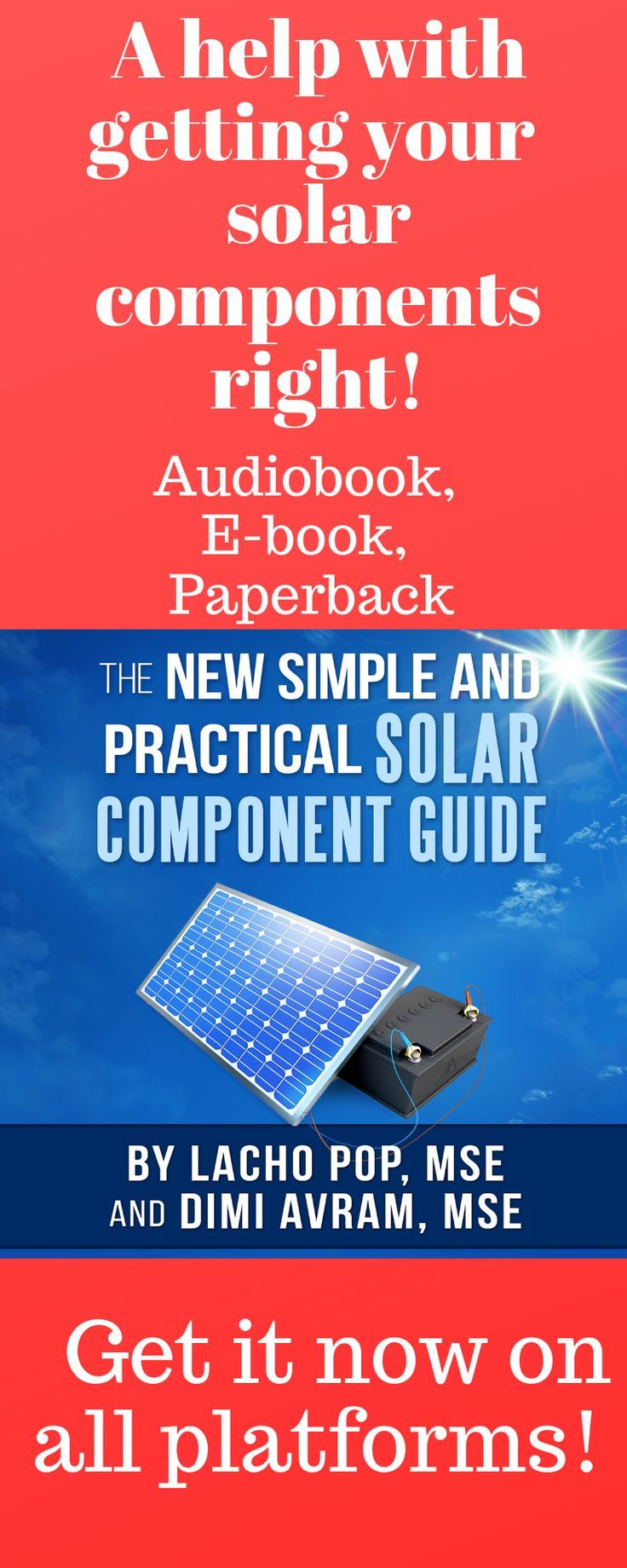 The New Simple And Practical Solar Component Guide Your Easy To Follow Book And Personal Solar Advisor Solar Panel Secrets Exposed Solar Solar Energy Panels Best Solar Panels