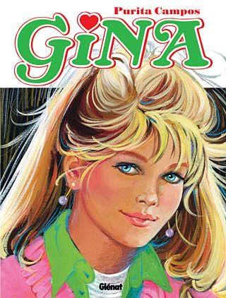"""""""Gina"""" de Purita Campos. Editado por Glénat."""
