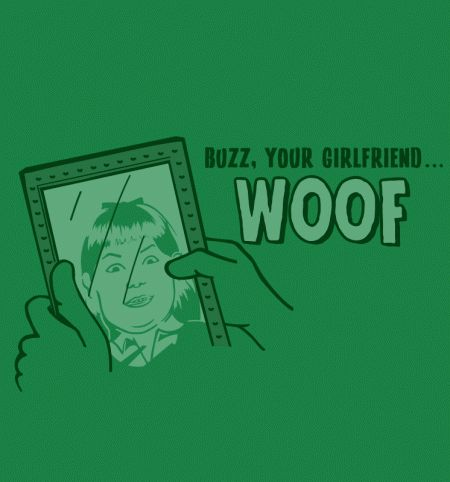 Buzz Your Girlfriend - BustedTees