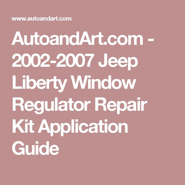 1000 ideas about 2007 jeep liberty on pinterest jeep for 2002 jeep liberty window regulator repair kit