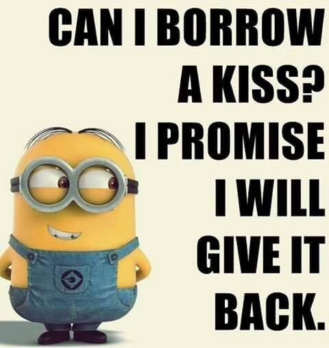 Borrow kiss promise to give it back