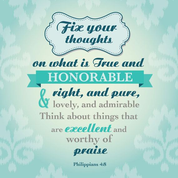 Fix your thoughts Philippians 48  PHIL48 by DropsofHoneyDesign, $60.00