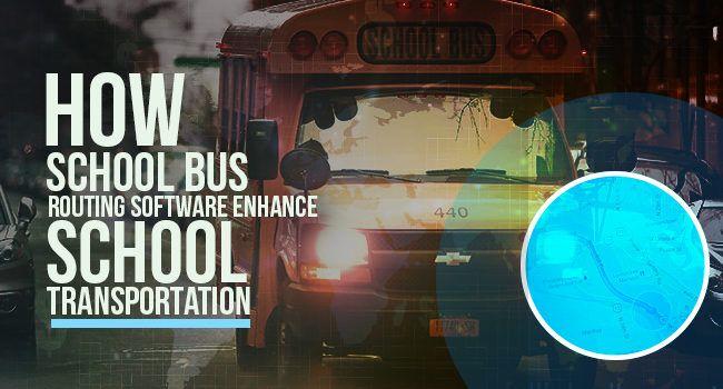 School Bus Routing Software Enhance School Transportation