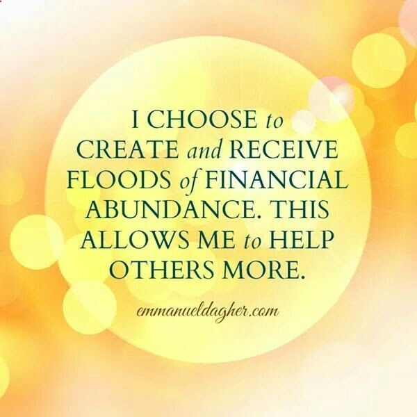 I CHOOSE to CREATE and RECEIVE FLOODS of FINANCIAL ABUNDANCE. THIS ALLOWS ME to HELP OTHERS MORE. - emmanueldagher.comhttps://diamondresortsinvitational.tumblr.com/post/161574677856/minute