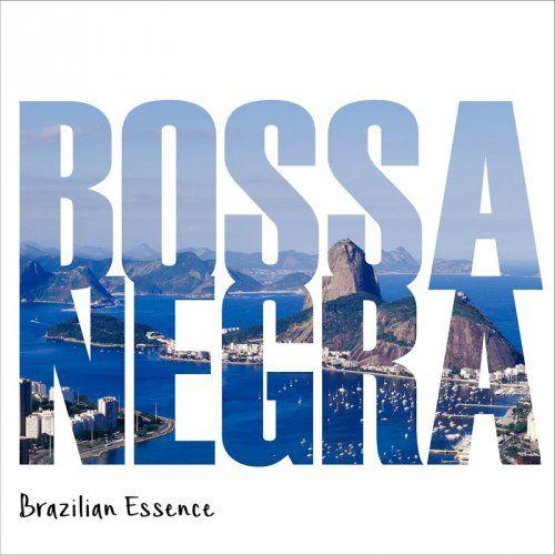 VA - Bossa Negra Essência do Brasil (Rio Edição 2016)