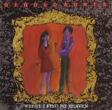 Gigolo Aunts - Where I Find My Heaven (CD) at Discogs