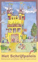 Het schrijfpaleis - Een verzameling schrijftaken voor het eerste tot en met het zesde leerjaar (groep 3 tot 8). » Download de brochure