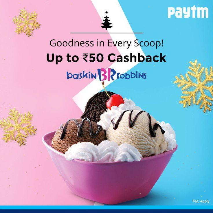 Buy a BaskinRobbinsIn voucher worth ₹250 & get up to ₹50