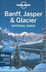 Banff, Jasper and Glacier National Parks af Oliver Berry, ISBN 9781741794052