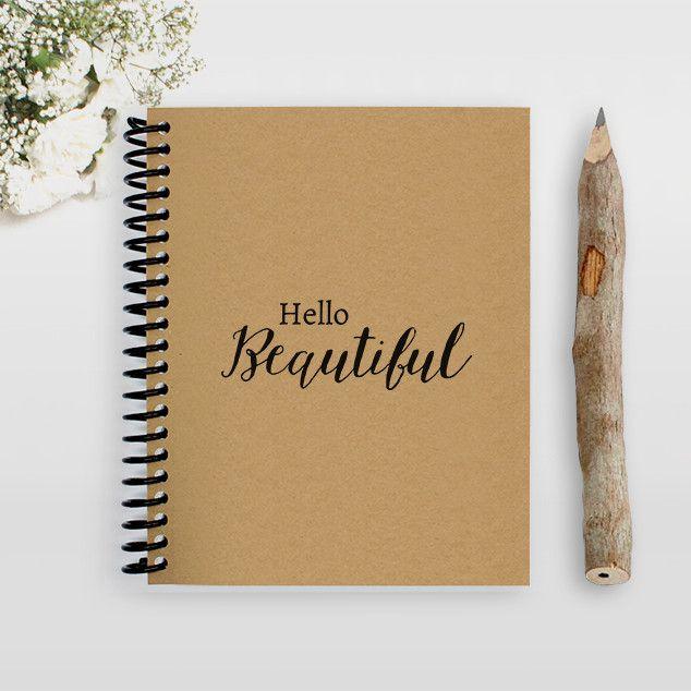 Hello Beautiful Notebook