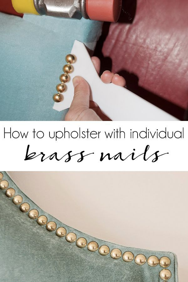How to upholster a piece of furniture with individual brass nail trim