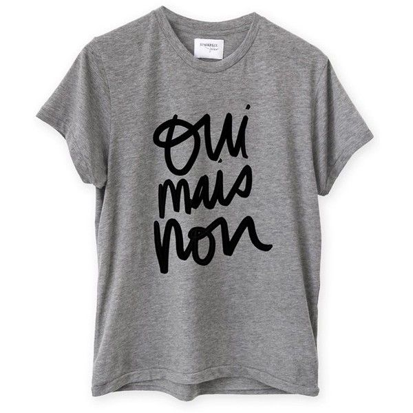 Women's Sincerely Jules 'Yes But No' Graphic Tee ($49) ❤ liked on Polyvore featuring tops, t-shirts, grey, slouchy tops, grey t shirt, grey top, gray top and slouchy tee