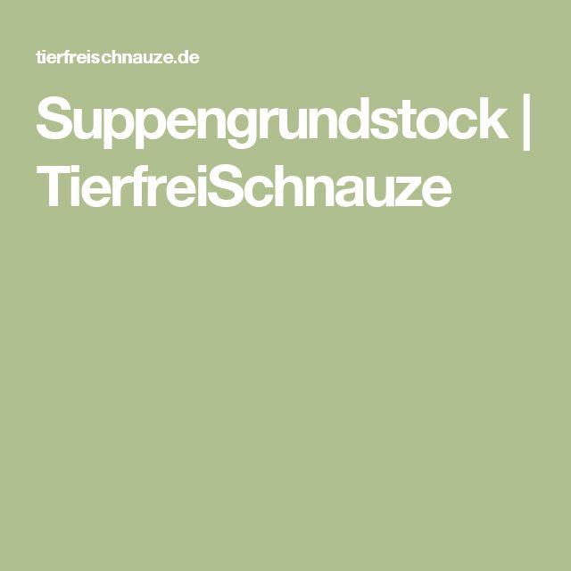 Suppengrundstock | TierfreiSchnauze