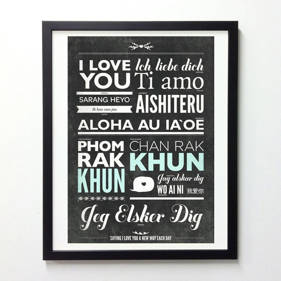 I Love You in different languages {Poh Koon from NeueGraphic Etsy Shop}