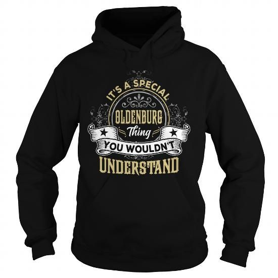 OLDENBURG OLDENBURGYEAR OLDENBURGBIRTHDAY OLDENBURGHOODIE OLDENBURGNAME OLDENBURGHOODIES  TSHIRT FOR YOU #name #tshirts #OLDENBURG #gift #ideas #Popular #Everything #Videos #Shop #Animals #pets #Architecture #Art #Cars #motorcycles #Celebrities #DIY #crafts #Design #Education #Entertainment #Food #drink #Gardening #Geek #Hair #beauty #Health #fitness #History #Holidays #events #Home decor #Humor #Illustrations #posters #Kids #parenting #Men #Outdoors #Photography #Products #Quotes #Science…