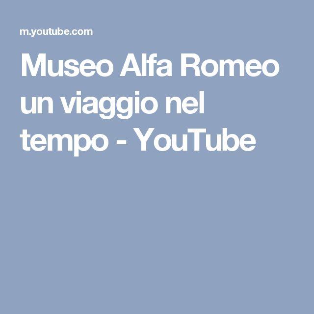 Museo Alfa Romeo un viaggio nel tempo - YouTube