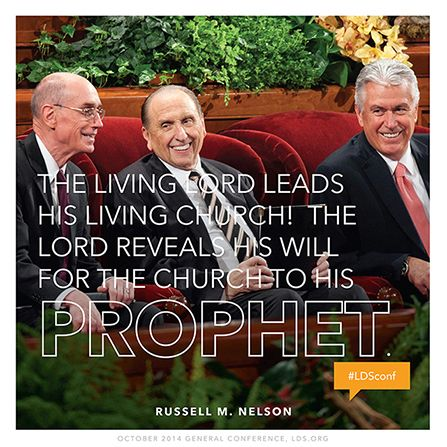 """The living Lord leads His living Church! The Lord reveals His will for the Church to His prophet."" —Elder Russell M. Nelson"
