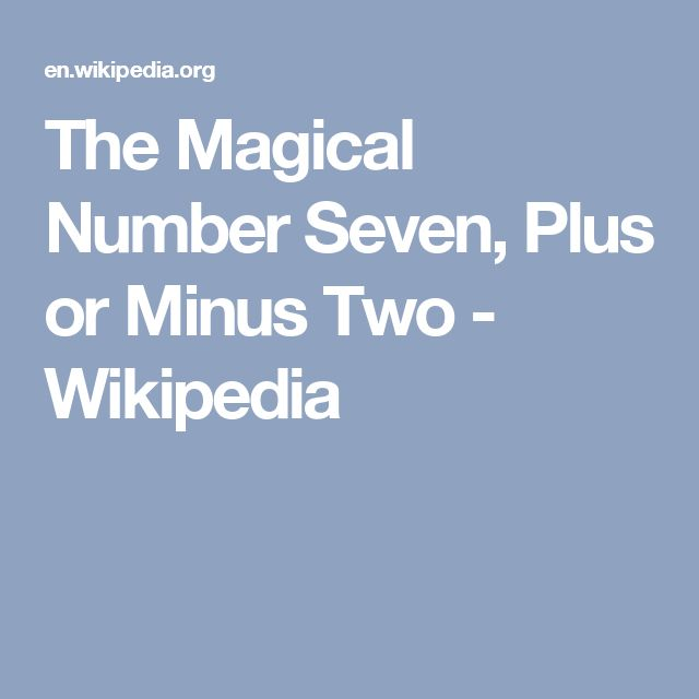 The Magical Number Seven, Plus or Minus Two - Wikipedia