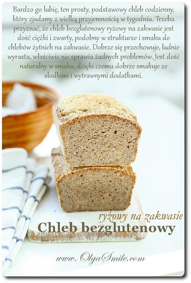 Chleb bezglutenowy ryżowy na zakwasie - przepis Olgi Smile