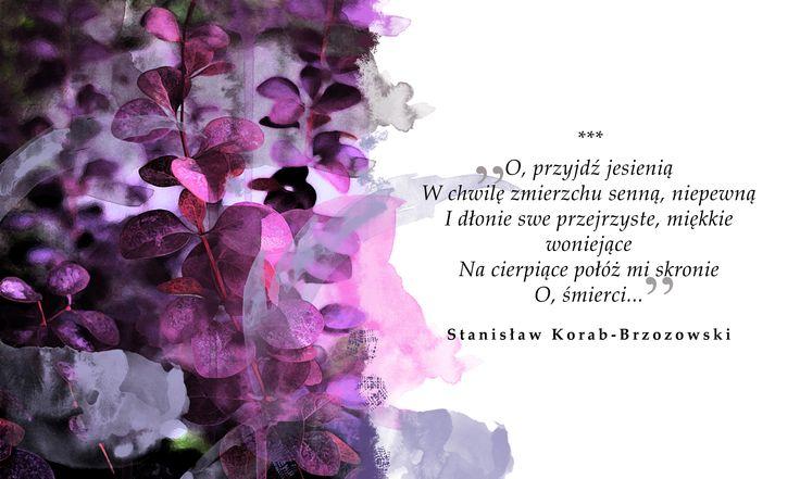 """Stanisław Korab-Brzozowski, """"O, przyjdź"""" #wolnelektury #poetry"""