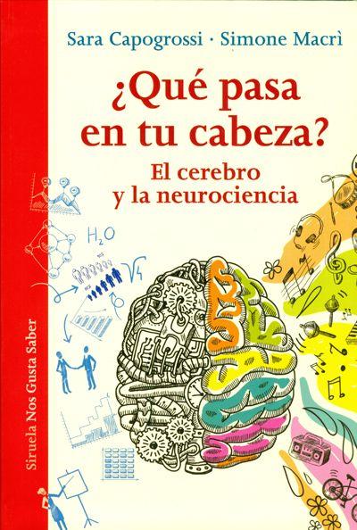 (+15) ¿Qué pasa en tu cabeza? El cerebro y la neurociencia