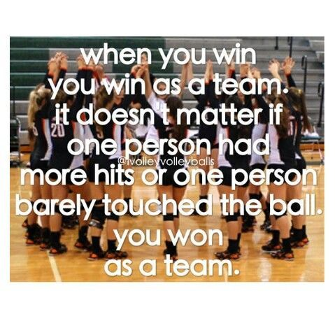 It Doesnt Matter Whether Is Basketball Volleyball Softball Or Any Other Kind Of Team Sport When You Win As A