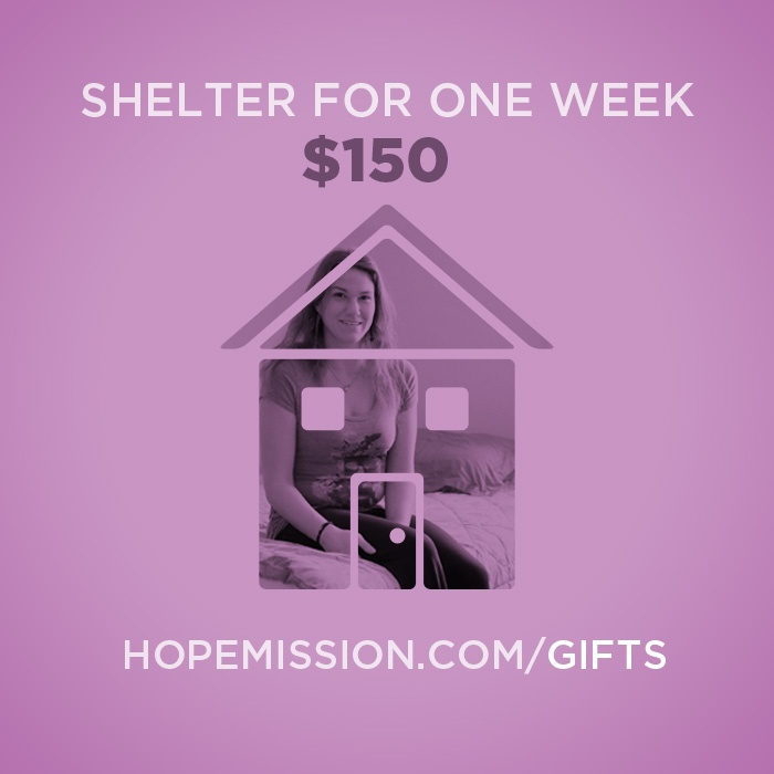Highlights from our Christmas Gift Catalogue. A week of warm, safe shelter costs just $150. Give at http://www.hopemission.com/gifts