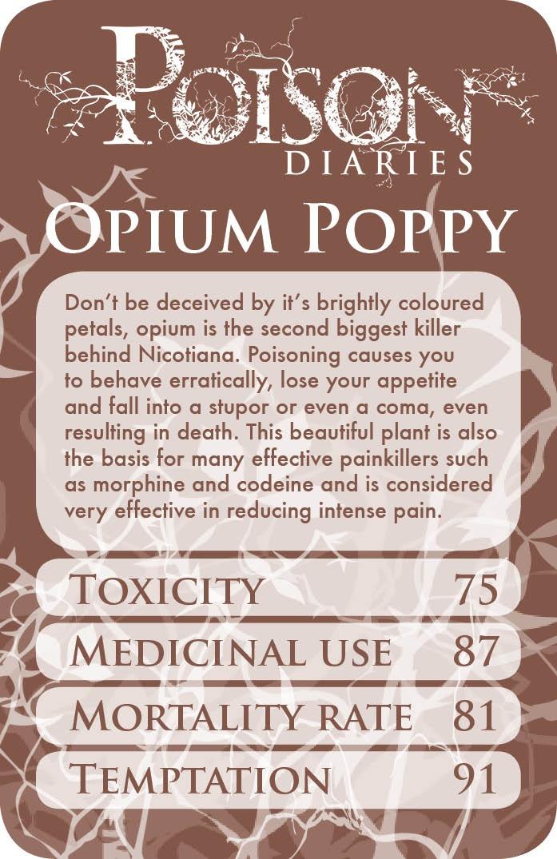 Poisonous Plants: Opium Poppy.                                                                                                                                                                                 More
