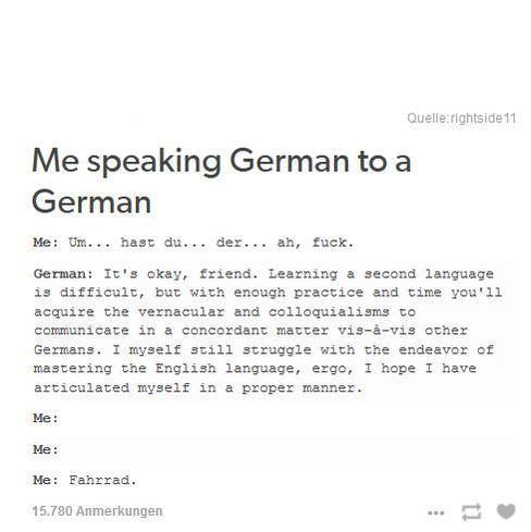 Als Deutsche ist das lustig.  Habe aber glaube ich echt Probleme richtig englisch zu sprechen