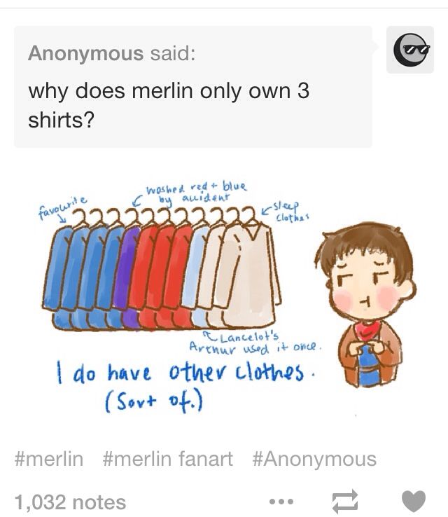 Favorite, Washed red and blue accidentally, Lancelot's;Arthur wore it once, Sleep cloths. Accurate.