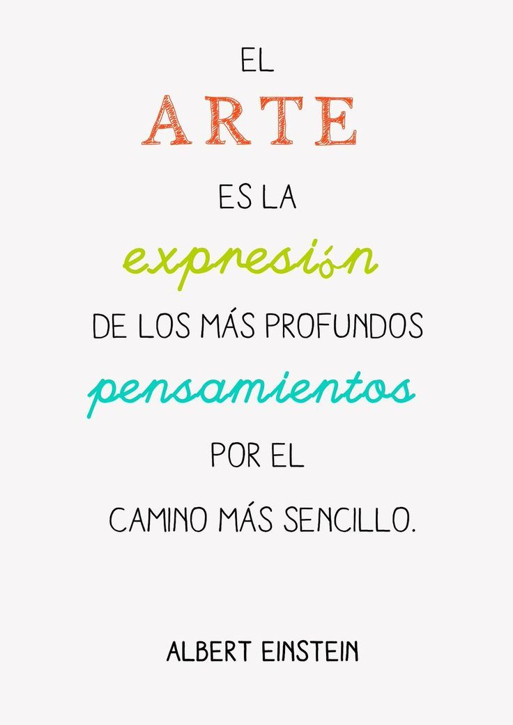 I really mean this phrase True Quotes, Best Quotes, Artist Quotes, Albert Einstein Quotes, Quotes And Notes, Art Articles, More Than Words, Spanish Quotes, Conte
