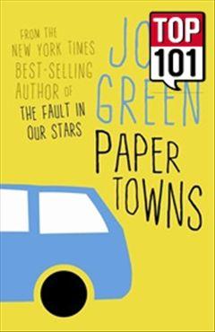 Paper Towns, J. Green