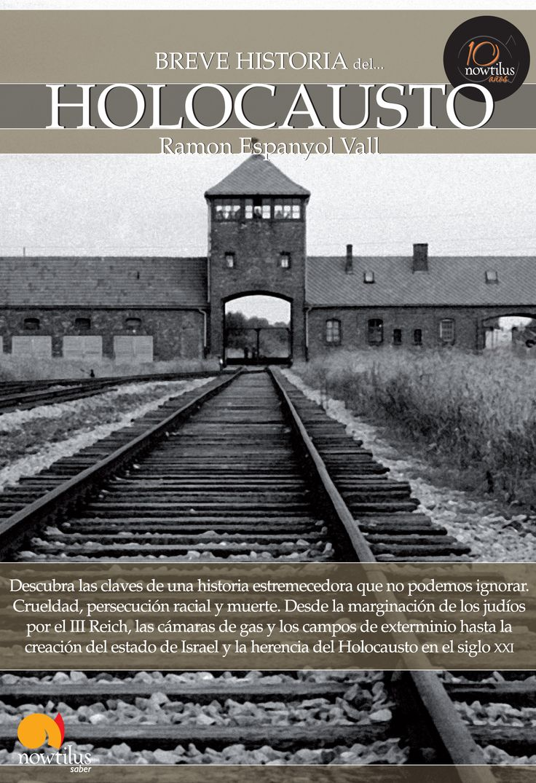 Breve historia del Holocausto / Ramon Espanyol Vall