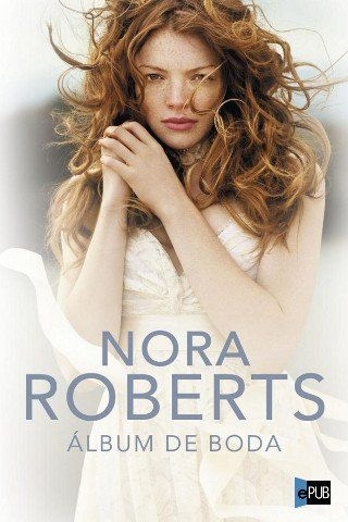 Álbum de boda - Nora Roberts