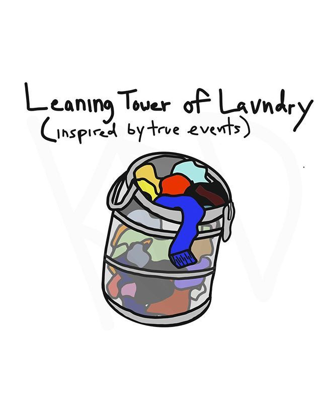 Leaning Tower of Laundry. #leaningtoweroflaundry #laundry #funny #cute #truestory #art #doodle #kddoesdoodles