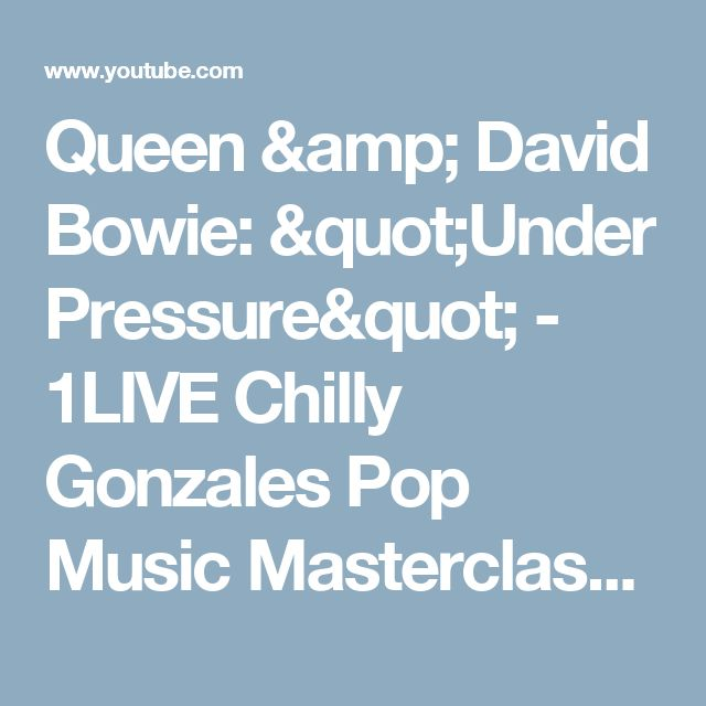 "Queen & David Bowie: ""Under Pressure"" - 1LIVE Chilly Gonzales Pop Music Masterclass 