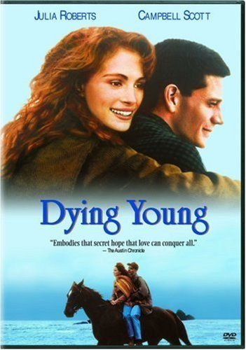 Dying Young (1991) A modern-day Florence Nightingale nurses a wealthy young recluse afflicted with a rare form of leukemia. During the time they spend together nurse and patient begin to fall in love. The big question is, can their devotion weather grueling rounds of chemotherapy. Julia Roberts, Campbell Scott, Vincent D'Onofrio...17b